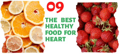9 THE BEST HEALTHY FOOD FOR HEART